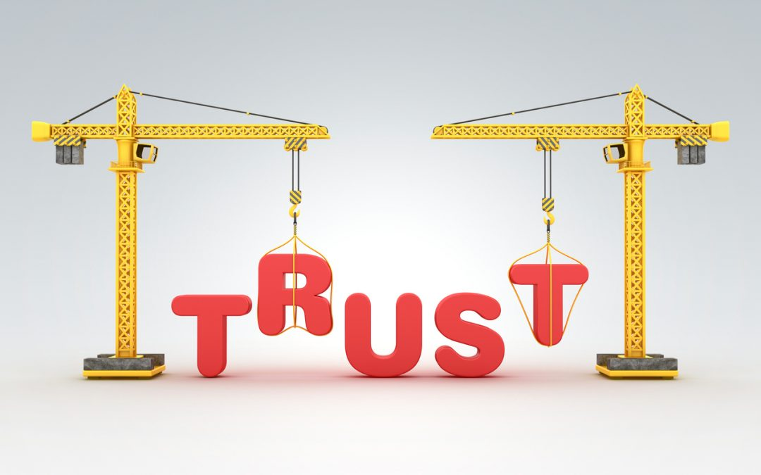 "Why Building Trust Is a ""Must Have"" Marketing Goal"